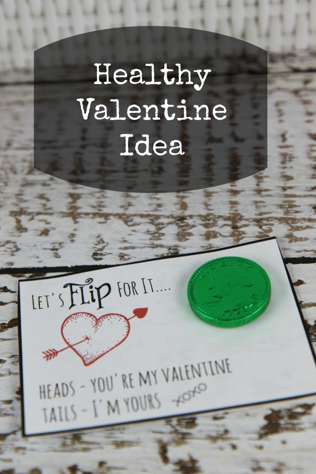 Healthy Valentine Idea Let's Flip for It Quarter