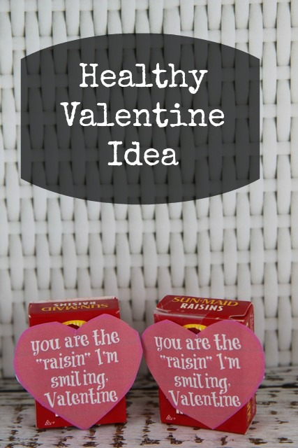 "You are the ""Raisin"" I'm Smiling Healthy Valentine"