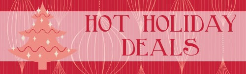 Hot Holiday Deals and Coupon Codes To Save Money