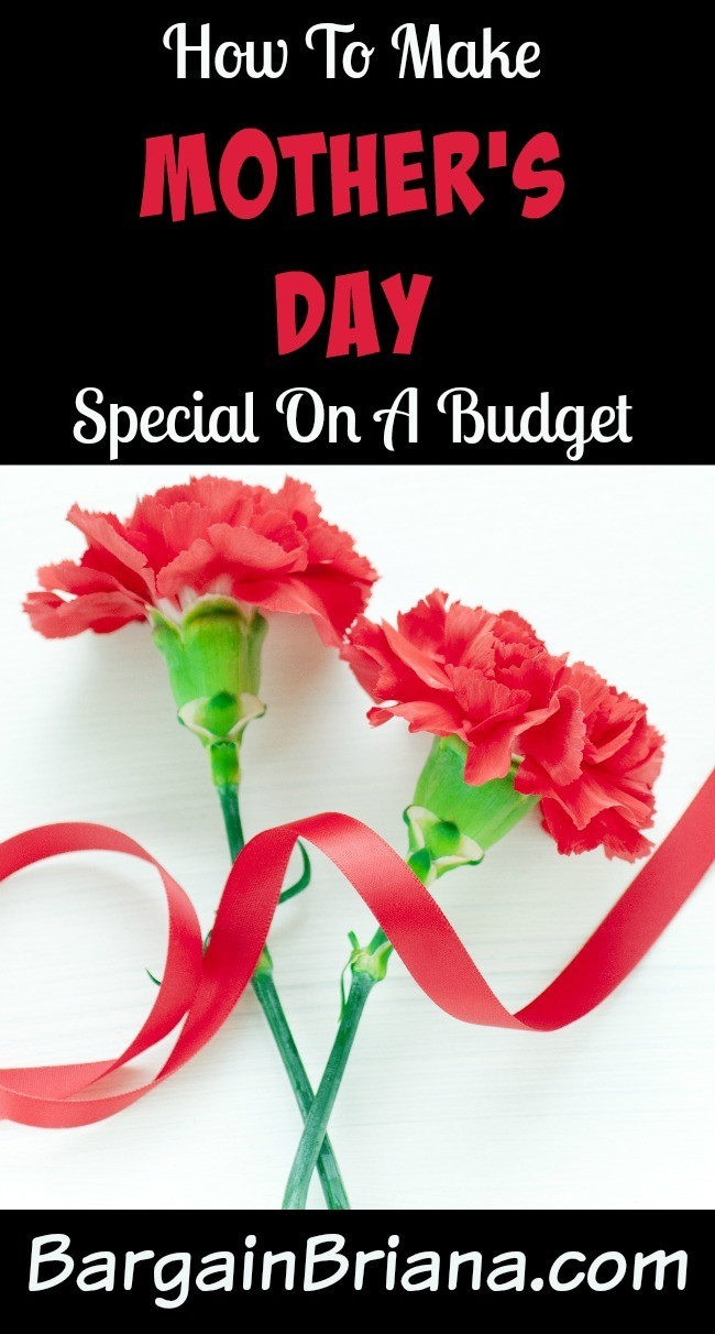 How To Make Mother's Day Special On A Budget