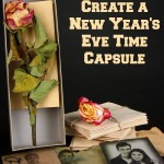 How to Create a New Year's Eve Time Capsule