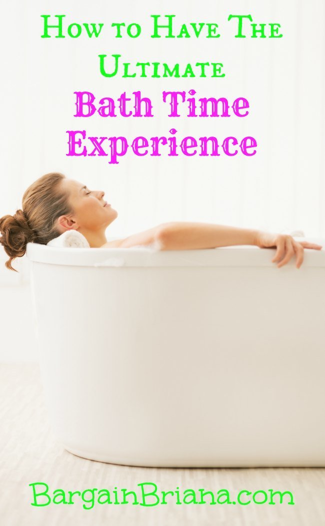 How to Have The Ultimate Bath Time Experience
