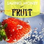 How to Save Money on Fruit