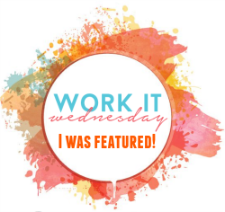 I-was-featured-at-Work-it-Wednesday