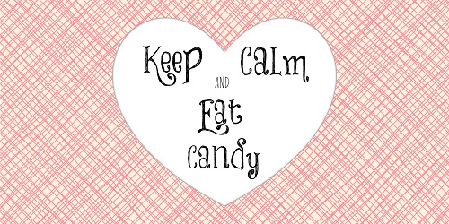Keep Calm and Eat Candy image