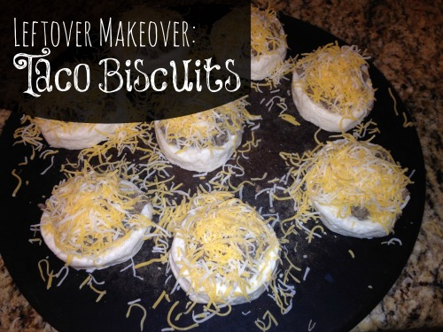 Leftover Makeover Taco Biscuits with Canned Biscuits