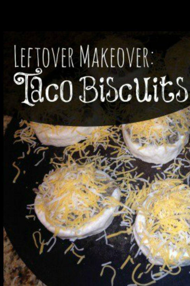 Leftover Makeover Taco Biscuits