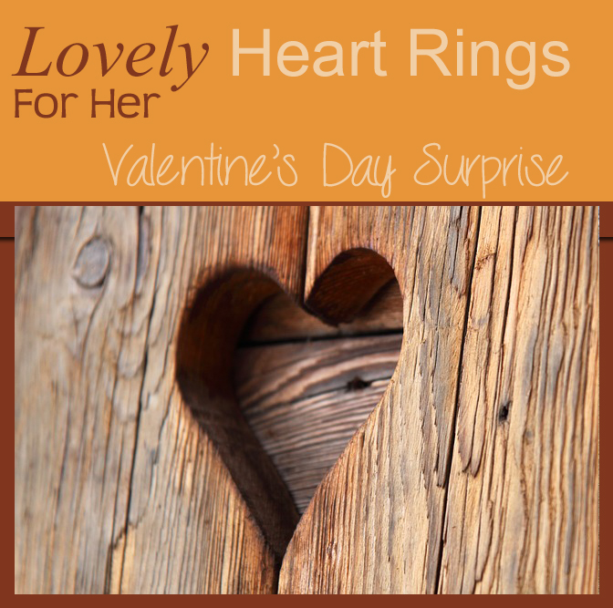 Lovely Heart Rings for Her for Valentines Day