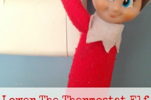 {Elf on the Shelf} Lower the Thermostat Elf