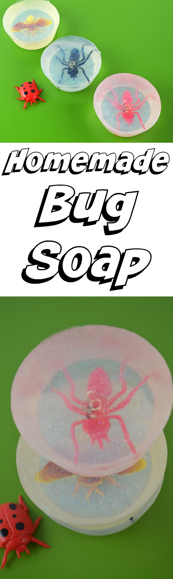 Make Your Own Bug Soap with Kids