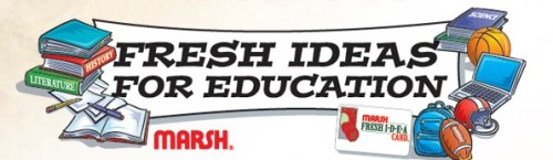 Marsh & Affiliates: Fresh Ideas for Education Rewards Program