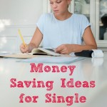 Money Saving Ideas for Single Parents
