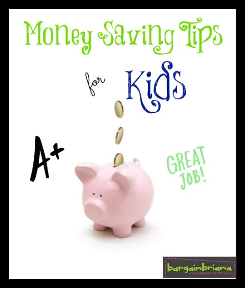 Money Saving Tips for Kids via Bargain Briana