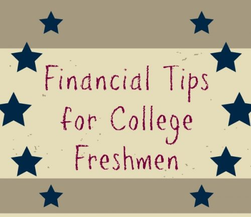 Financial Tips for College Freshmen
