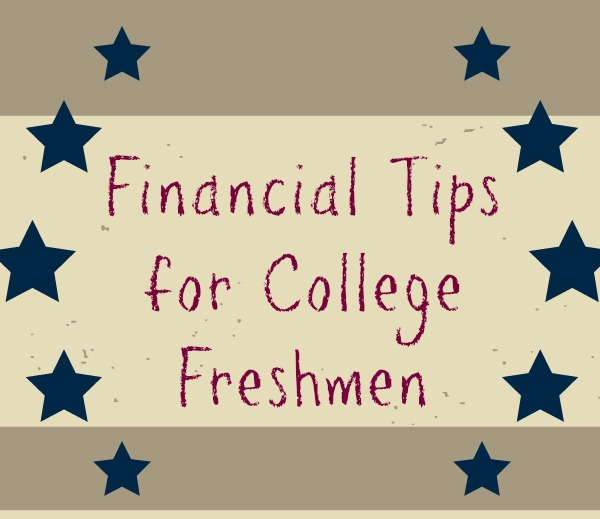 Money Tips for College Freshmen