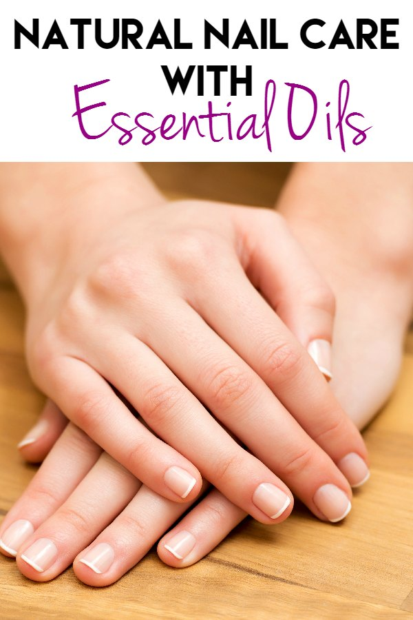 Natural Nail Care with Essential Oils