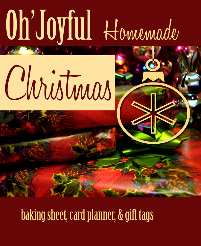 Oh Joyful Homemade Christmas Baking Sheet, Card Planner and Gift Tags