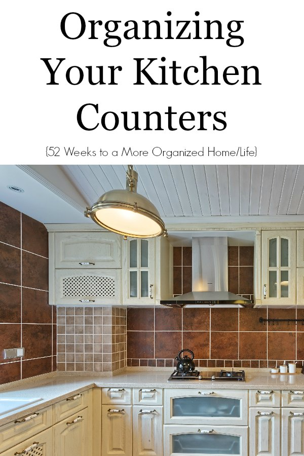 Organizing Your Kitchen Organizing your kitchen counters 52 weeks to a more organized home organize kitchen counters workwithnaturefo