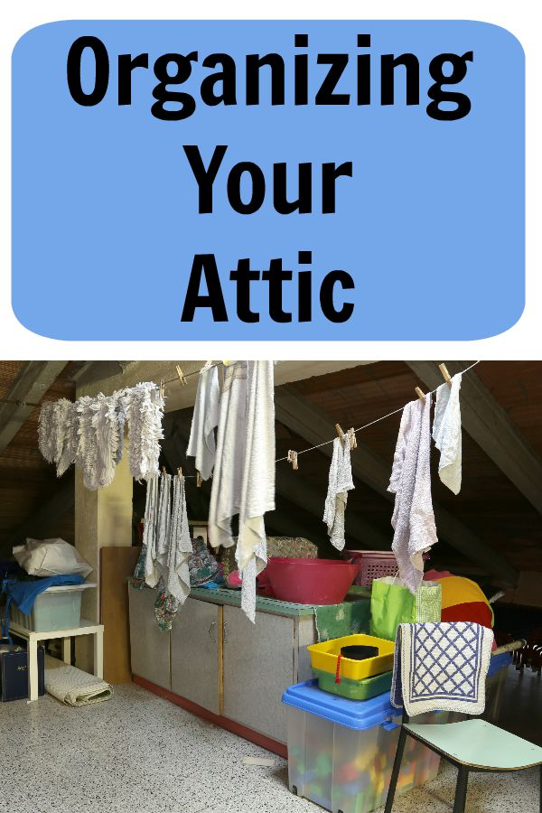 Organizing Your Attic - 52 Weeks to a More Organized HomeLife