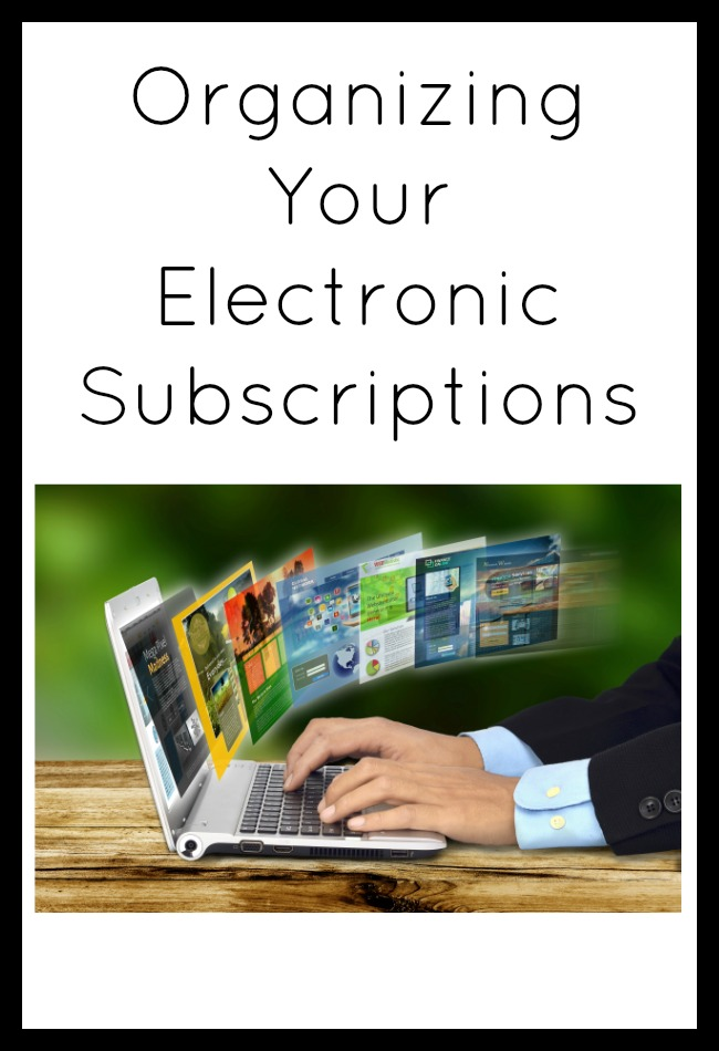 Organizing Your Electronic Subscriptions