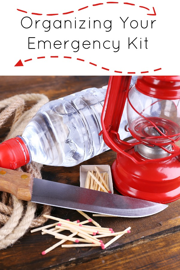 Organizing Your Emergency Kit to make sure you have everything you need.