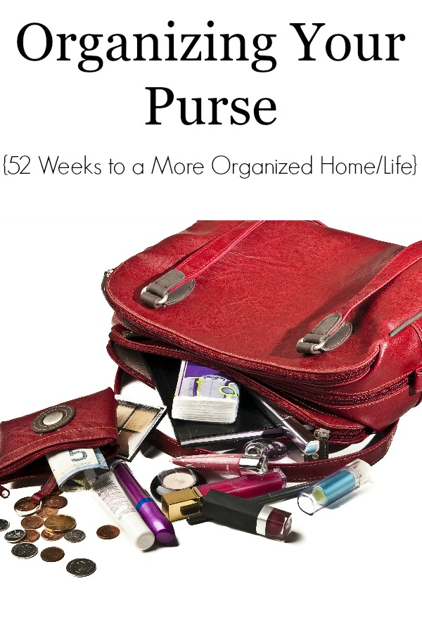Organizing Your Purse - 52 Weeks to a More Organized Home-Life