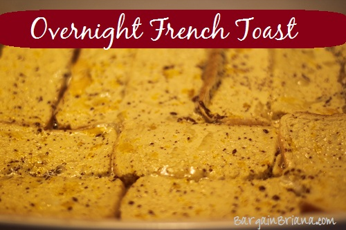 Overnight French Toast Easy Overnight French Toast Recipe