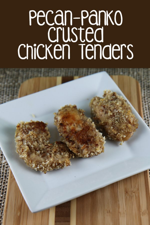 Pecan Panko Crusted Chicken Tenders