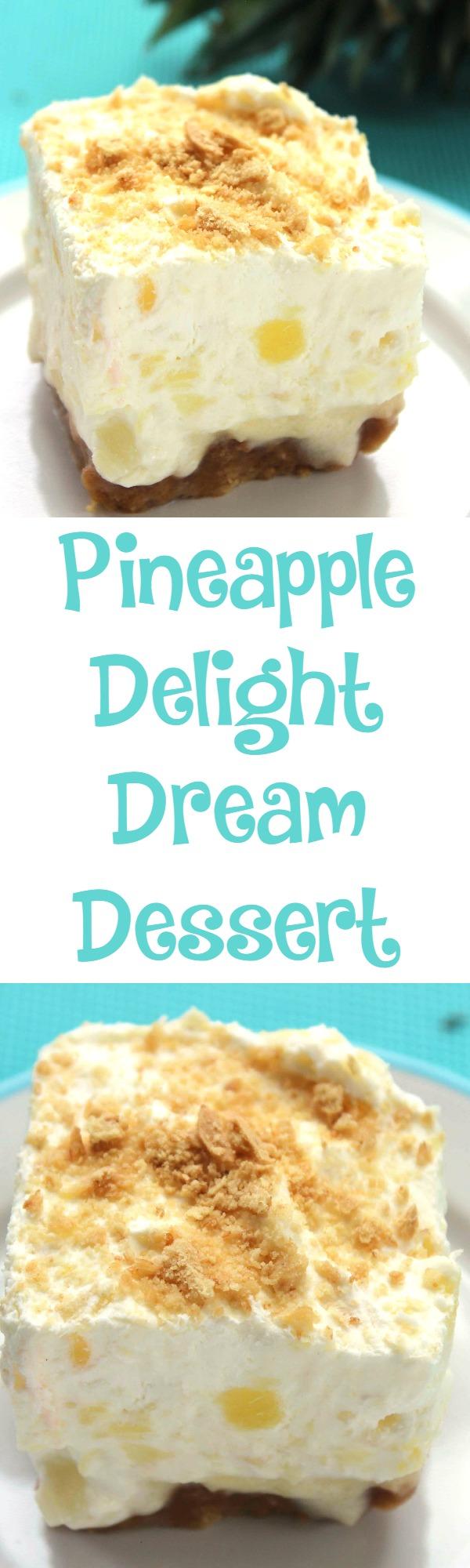 Pineapple Delight Dream Dessert