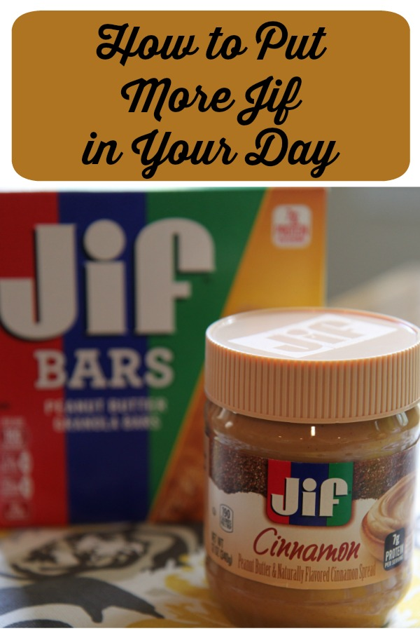 Put More Jif in Your Day