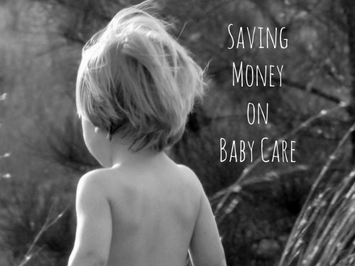 Saving Money on Baby Care with These Tips