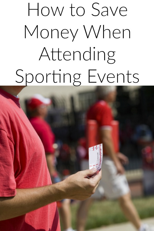 Saving Money when Attending Sporting Events