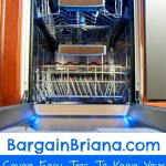 Seven Easy Tips To Keep Your Dishwasher Running Like New