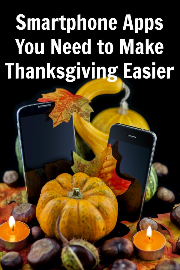 Smartphone Apps You Need to Make Thanksgiving Easier for Your Family