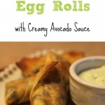 Southwestern Egg Rolls with Creamy Avocado Sauce Recipe