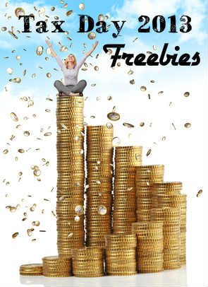 Tax Day 2013 Freebies & Discount List