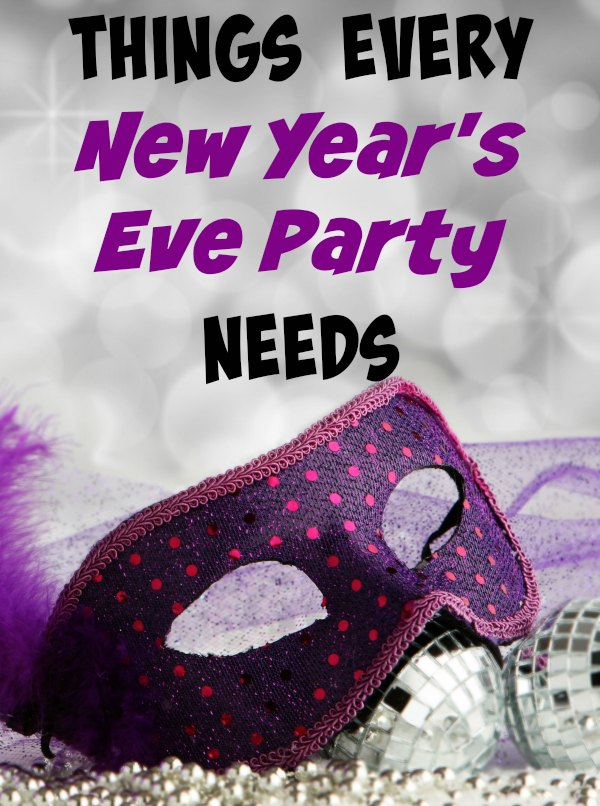 Things Every New Years Party Needs