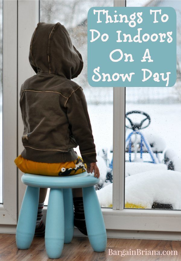 Things To Do Indoors On A Snow Day