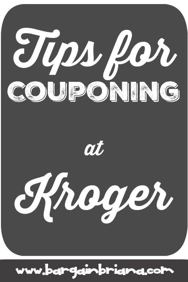 Tips for Couponing at Kroger - Learn to Coupon 101