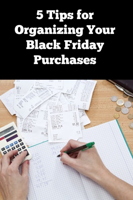 5 Tips for Organizing Your Black Friday Purchases