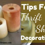 Tips for Thrift Shop Decorating