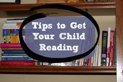 Tips to Getting Your Kid to Read