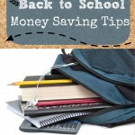 Top Money Saving Tips for Back to School via BargainBriana.com