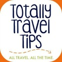 Totally Travel Tips
