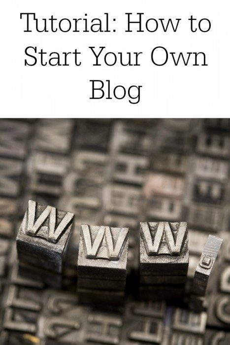 Tutorial How to Start Your Own Blog
