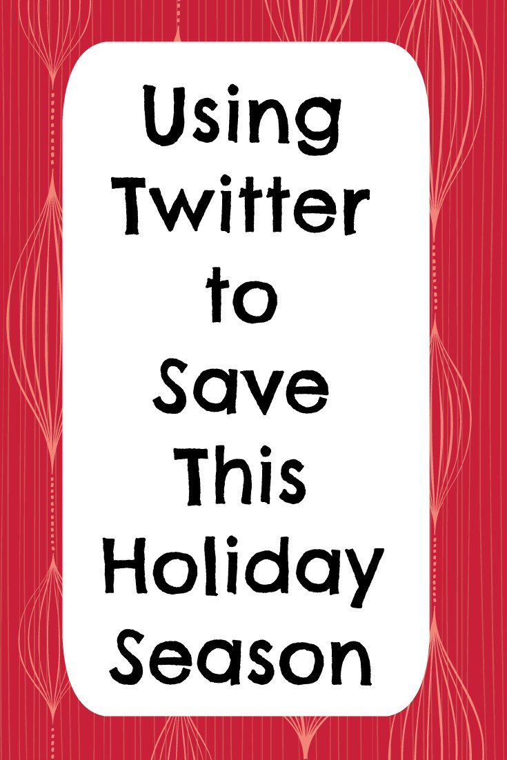 Use Twitter to Save on Your Holiday Shopping