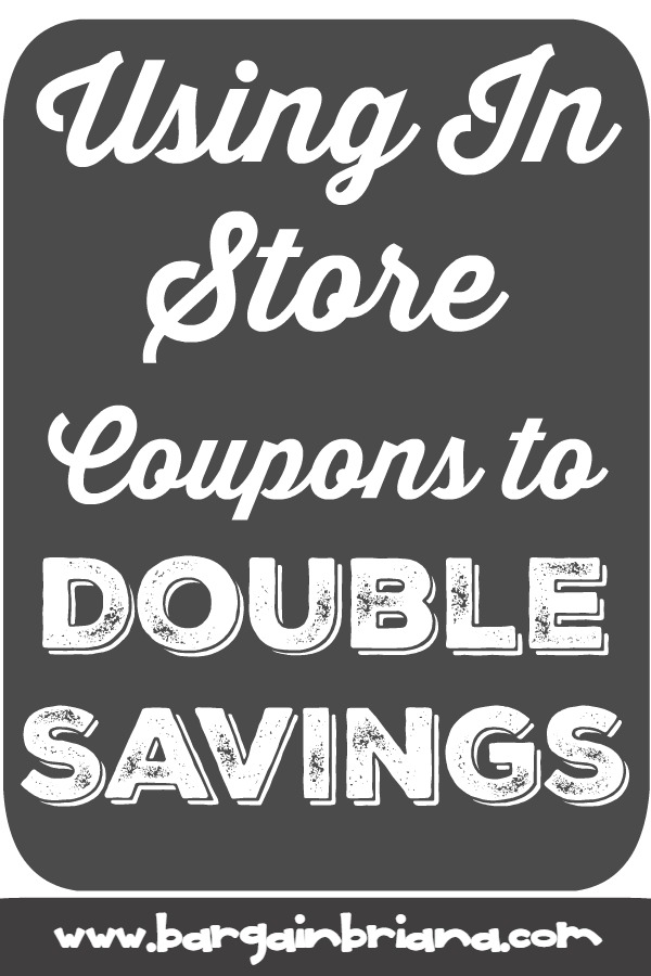 Using In Store Coupons to Double Savings