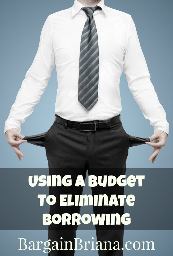 Using a Budget To Eliminate Borrowing