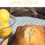 Vanilla Pound Cake with Lemon Glaze