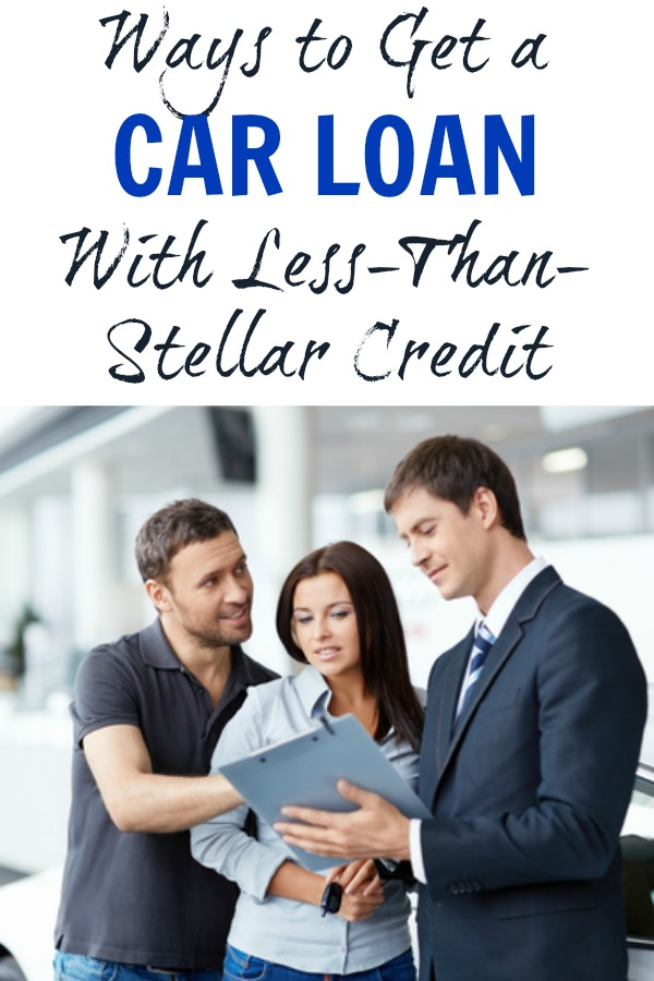 Ways to Get a Car Loan With Less-Than-Stellar Credit